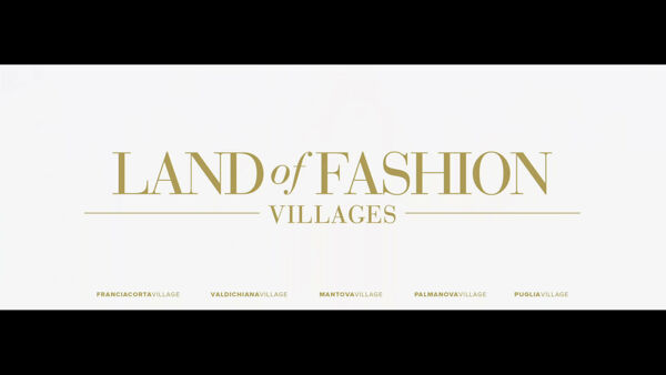 Valdichiana Village: dopo 15 anni cambia nome la Land Of Fashion toscana