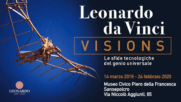 """A Sansepolcro ti aspetta la mostra """"LEONARDO DA VINCI: VISIONS""""!"""