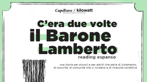 C'era due volte il Barone Lamberto: reading espanso